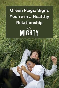Green Flags: Signs You're in a Healthy Relationship #relationships Relationship Red Flags, First Relationship, Perfect Relationship, Toxic Relationships, Healthy Relationships, Trauma Therapy, Marriage Help, Mental Health Conditions, Holistic Approach