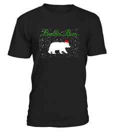 Brother Bear Christmas Shirt, family christmas pajamas Brother bear shirt, Get ready for the holidays, Perfect For Group Photos On Xmas Morning, open gifts in matching bear family shirts. Great Gift Idea Tshirt For Papa, Mama, Mom, Dad, Brother, Sister, Baby, Grandma, Grandpa, Aunt, Uncle, Cousin, Nephew, Niece, Girlfriend, Boyfriend, Daughter, Son, Nana.