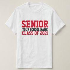 Senior Class of 2021 Red Custom School Graduation T-Shirt Senior Class Shirts, Graduation Shirts, The Office Shirts, School Shirts, Varsity Letter, Business Shirts, Online Gift Shop, Class Of 2020, Graduate School