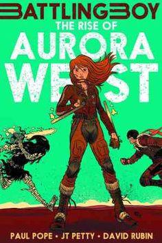Battling Boy Rise of Aurora West