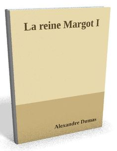 Nouveau sur @ebookaudio : La reine Margot I...   http://ebookaudio.myshopify.com/products/la-reine-margot-i-alexandre-dumas-livre-audio?utm_campaign=social_autopilot&utm_source=pin&utm_medium=pin  #livreaudio #shopify #ebook #epub #français
