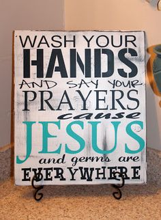 Cute saying for a kid's bathroom :) I need my crafty krystin to make this for me!