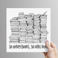 'So Many Books, So Little Time' Art Print - Unframed / No gift wrap