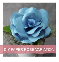 Paper rose variations with template and tutorial
