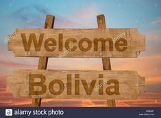 Welcome to Bolivia. Sing on wood background.