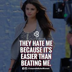 ✌ They hate me because it's easier than beating me. Inspiration and Motivation.. Quotes.. Pinterest :- @aditiaadi912