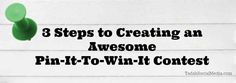 3 Steps To Creating an Awesome Pin-It-To-Win-It Contest on Pinterest