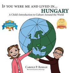 The Paperback of the If You Were Me and Lived in. Hungary: A Child's Introduction to Culture Around the World by Carole P. Zumba Kids, Books To Read, My Books, Book Reviews For Kids, Kids Class, Inspiration For Kids, Book Reader, Book Nerd, Nonfiction Books