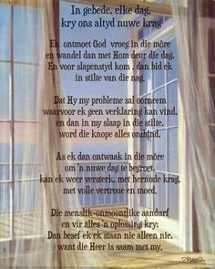 In gebede elke dag kry ons nuwe krag Scripture Verses, Bible Verses Quotes, Scriptures, Messages For Friends, Afrikaanse Quotes, Bible Prayers, Prayer Board, Prayer Quotes, Christian Quotes