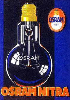 Vintage advertising poster for Osram Nitra light bulbs. Posters Vintage, Vintage Advertising Posters, Retro Poster, Old Advertisements, Poster Ads, Pub Vintage, Vintage Labels, Vintage Cards, Illustrations Vintage
