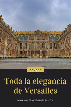 Toda la elegancia de Versalles detallada en el blog #Francia #Versalles #travel #travelblogger #traveltips #viajes #viajar