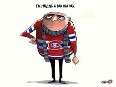Hell a bad season Montreal Canadiens, Bad Life, Nhl, Disney Characters, Fictional Characters, Sports, Bad Bad, Hockey Stuff, Sport