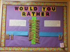 A would you rather bulletin board. Super hero themed and a great use for clothes pins