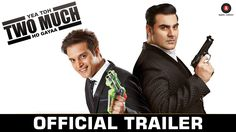 Official Trailer of Yea Toh Two Much Ho Gayaa.