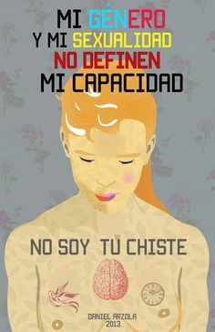 I'm Not A Joke (No Soy Tu Chiste) was begun in Venezuela on January 2013 by writer, illustrator, and activist Daniel Arzola ( It became the first Venezuelan viral campaign that through. Transgender, Equality And Diversity, Chimamanda Ngozi Adichie, School Of Visual Arts, Lgbt Rights, Human Rights, Illustrator, Religion, Genderqueer