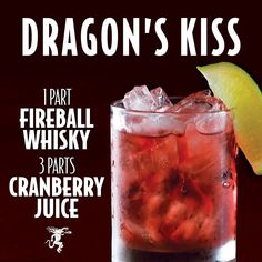 Dragons Kiss #fireball #cocktail