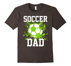 Soccer Dad T-shirt Daddy Father Soccer Lover