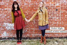 Sister Style: Casual Winter Outfits