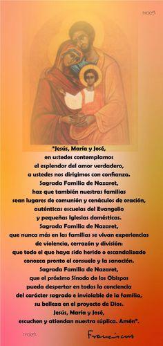 TARJETAS Y ORACIONES CATOLICAS: Sagrada Familia (Oración del Papa Francisco)
