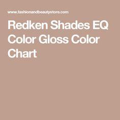 Redken Shades EQ Color Gloss Color Chart