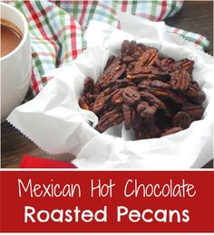 Mexican Hot Chocolate Roasted Pecans. Take your roasted pecans to a ...