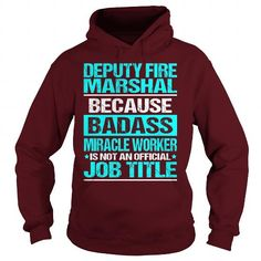 Awesome Tee For Deputy Fire Marshal - #awesome hoodie #sudaderas hoodie. LIMITED TIME PRICE => https://www.sunfrog.com/LifeStyle/Awesome-Tee-For-Deputy-Fire-Marshal-97567533-Maroon-Hoodie.html?68278