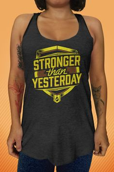 4384370640dba Stronger Than Yesterday Women s Tank Top. Workout Tank TopsGym ...