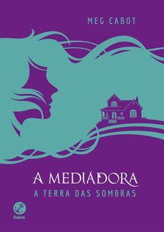 Galera Record lançará edição especial de A Terra das Sombras(A Mediadora - Vol.1), de Meg Cabot - Cantinho da Leitura