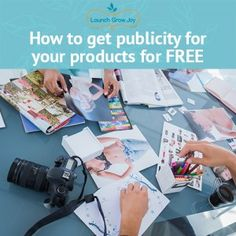 How to get publicity for your products for free