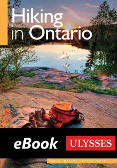 """Read """"Hiking in Ontario"""" by Tracey Arial available from Rakuten Kobo. The Ulysses Hiking in Ontario guide describes the best hikes in each of Ontario's regions, including the Niagara Peninsu. Grand Canyon National Park, Us National Parks, Banff National Park, Yellowstone National Park, North Coast Trail, Backpacking Oregon, Ontario, Best Weekend Getaways, Hiking With Kids"""