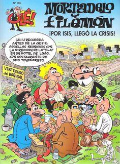 """""""Mortadelo y Filemón. Por Isis, llegó la crisis"""", de Francisco Ibáñez"""
