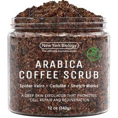 Natural Arabica Coffee Body Scrub 12 oz with Organic Ingredients - Best for Stretch Marks , Acne , Anti Cellulite & Spider Vein Therapy for Varicose Veins by New York Biology Coffee Cellulite Scrub, Coffee Face Scrub, Anti Cellulite, Baking Soda Face Scrub, Coconut Oil Body Scrub, Natural Coffee, Diy Body Scrub, How To Exfoliate Skin