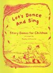 Let's Dance and Sing, by Kundry Willwerth