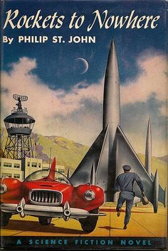 Rockets To Nowhere (1954) - Illustration: alex schomburg