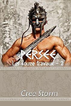 Persée (Les Douze Travaux t. 2) de Cree Storm et autres, http://www.amazon.fr/dp/B019G6DLN6/ref=cm_sw_r_pi_dp_CiUCwb16Z9YVD