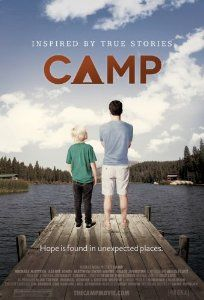 Camp -- Ten year old Eli's life is a nightmare filled with neglect and abuse.  Meanwhile, to impress a potential new client, investment advisor Ken Matthews signs up to be a camp counselor and gets paired with Eli. At this unique and special summer camp designed to help draw children out of their dark pasts, Ken & Eli slowly learn about each other and what it means to begin to trust. - - -