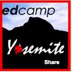 I am the founder of Edcamp Yosemite.