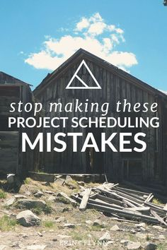 Stop making these project scheduling mistakes!