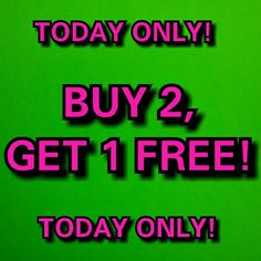BUY 2, GET 1 (of equal or lesser value) FREE! BUY 2, GET 1 - of equal or lesser value - FREE! NO LIMITS, so you can BUY 4, GET 2 FREE, etc!  INSTRUCTIONS: *ADD all items to a bundle. *TAG me when you are ready to purchase. *I WILL drop the price of your FREE item to $3 (I will set the bundle discount accordingly, so that your free item is COMPLETELY free)!  *I'LL TAG YOU to purchase.  THAT'S IT! I'LL SHIP SAME DAY OR NEXT DAY! **AS ALWAYS, I'M HERE TO ANSWER ANY QUESTIONS, BIG OR SMALL! THIS…