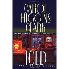 Iced (Regan Reilly Mysteries, No. 3) by Carol Higgins Clark