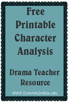 """Drama Teacher Resource - Free Printable Character Analysis Worksheet.    """" I started searching for a good character analysis worksheet, but could not find anything that fit the needs of my class. So, I made my own! It's a one-page worksheet and features questions that will help even the youngest actor develop a character of their own. I am testing it out this semester and may add another sheet of more detailed questions for my teen students next time around."""""""