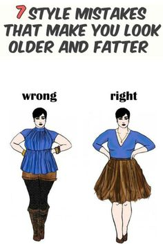 It's amazing how many years can add or subtract the clothing style details. Improper color and hair length, an uninspired skirt and we find ourselves 10 years and as many pounds in addition. Here are some mistakes because of which we look much older and fatter than we really are.