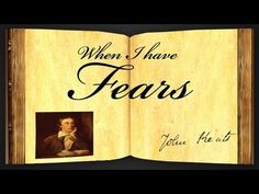 When I Have Fears by John Keats - Poetry Reading