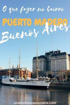 O Puerto Madero é um dos bairros mais novos e nobres da capital da Argentina e onde encontra-se o centro financeiro de Buenos Aires.