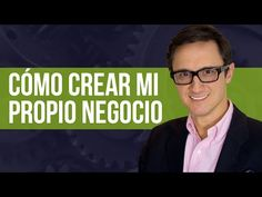 Cómo crear mi propio negocio, como independizarme / How to create my own business - YouTube