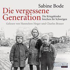 Die vergessene Generation: Die Kriegskinder brechen ihr S... https://www.amazon.de/dp/B00NC880Y0/ref=cm_sw_r_pi_dp_U_x_7MViAbCNTSZ11