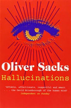Booktopia has Hallucinations by Oliver Sacks. Buy a discounted Paperback of Hallucinations online from Australia's leading online bookstore. Free Books, Good Books, Books To Read, Oliver Sacks Books, Human Mind, Human Condition, I Am Bad, What To Read, Cursed Child Book