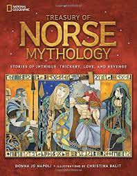 The Treasury of Norse Mythology by Donna Jo Napoli
