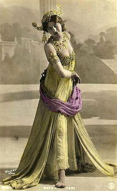 Dutch dancer Mata Hari, born August 7, 1876.  She was executed during WWI for espionage.