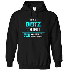 Its a DEITZ Thing, You Wouldnt Understand! - #gift for guys #baby gift. LOWEST PRICE => https://www.sunfrog.com/Names/Its-a-DEITZ-Thing-You-Wouldnt-Understand-ylucqjyaxz-Black-24210767-Hoodie.html?68278